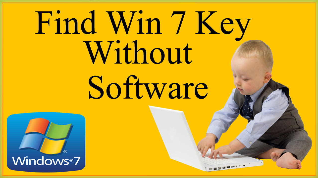 How To Find Windows 7 Product Key Without Software On ...