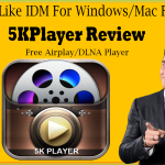 Software Like IDM For Windows/Mac For Videos✪ Free Airplay/DLNA Player ✪VLC Alternative➥5KPlayer